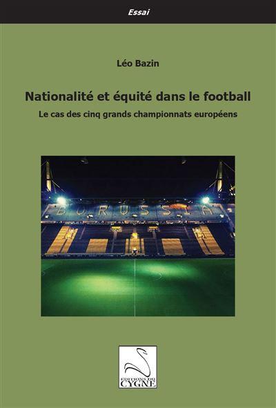 Nationalité et équité dans le football